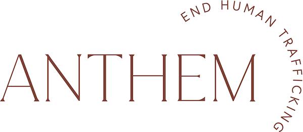 Anthem: End Human Trafficking