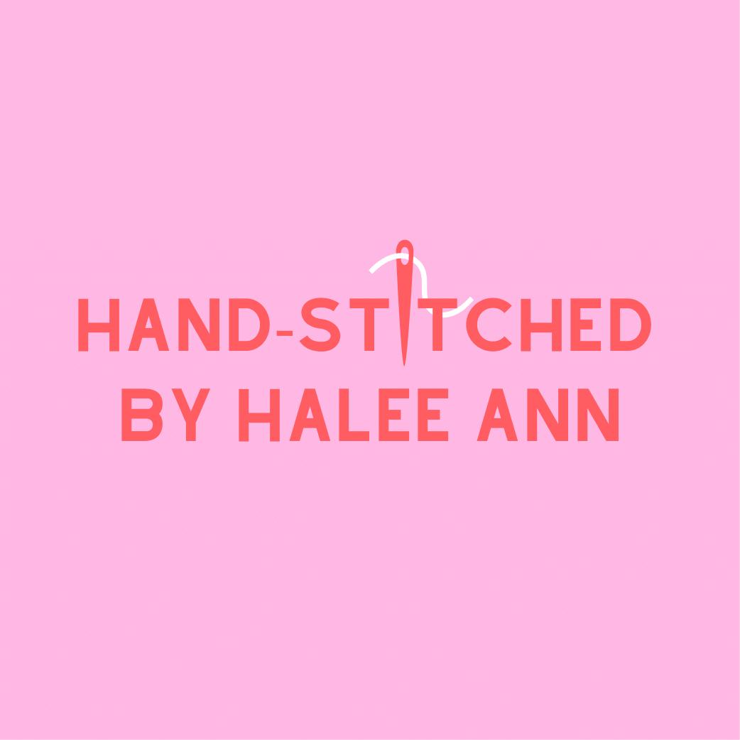 Hand Stitched by Halee Ann